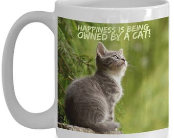 Happiness is Being Owned By A Cat! Beautiful Photo of a Gorgeous Grey Striped Kitty Cat Adorns 15 oz White  Coffee Mug!