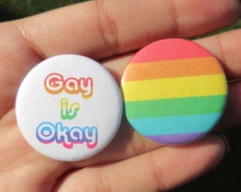 Gay is Okay and Pride Rainbow Button Pin Set - 1.25""