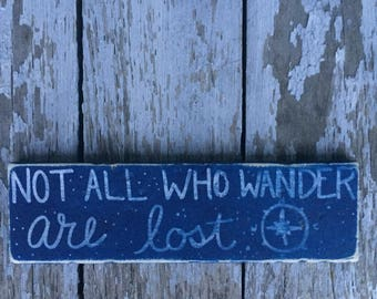 Not all who wander are lost wooden distressed sign