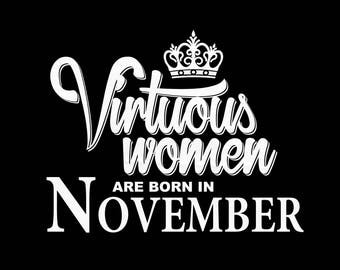 Virtuous women svg, Birthday svg, November svg