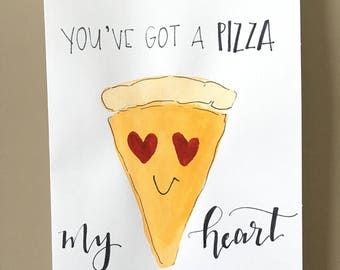 Pizza My Heart Valentine's Day Card, Valentines Day Card, Handmade Card, Greeting Card, Watercolor Card, Punny Card, Love Card, Pun