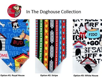 In the Doghouse Collection | Dog Bandana | Puppy Bandana | Pet Bandana | Over the Collar Bandana
