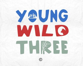 young wild and three SVG Clipart Cut Files Silhouette Cameo Svg for Cricut and Vinyl File cutting Digital cuts file DXF Png Pdf Eps