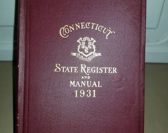Connecticut State Register and Manual with Maps attached and several illustrations