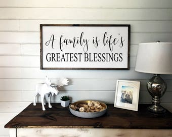 A Family is Life's Greatest Blessing Sign | Wooden Framed Sign | Family Room Sign | Wall Sign | Wood Signs