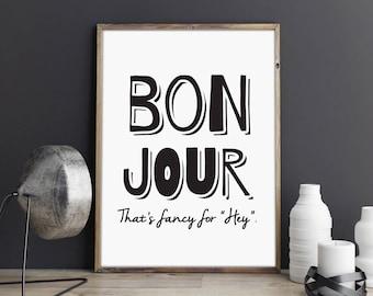 Bonjour, greeting poster, printable quote, wall art, digital prints, black and white, typography poster, digital art, scandinavian print