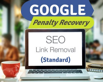 SALE Google Penalty Recovery, SEO Link removal, Google Ranking, SEO service