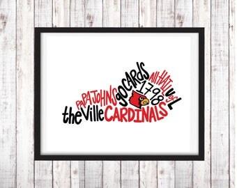 University of Louisville | Printable Art | College Student Gift | College Graduation | Dorm Room Decor | Wall Art | Wall Decor