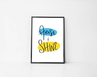 Arise and Shine A4 Print