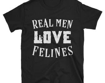 Real men love cats felines cat dad t-shirt cat lovers shirt funny cat tshirt mens cat t-shirt gifts for husband dad mens cat lovers shirt