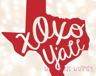 XOXO Y'all SVG, Texas Valentine's svg, Texas Love svg, southern Valentine's svg, Valentine's Day svg, xoxo svg, love svg, love y'all svg