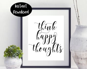 Think Happy Thoughts ,Nursery Decor,Kids Room Art Digital Download INSTANT DOWNLOAD