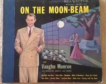 On The Moon-Beam with Vaughn Monroe