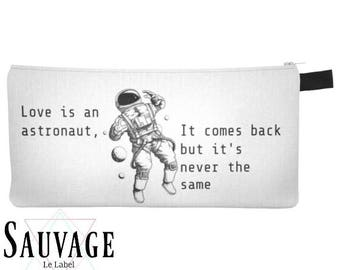 Love is an astronaut • Pencils - Makeup - Phone whatever you want little bag • handmade in montreal
