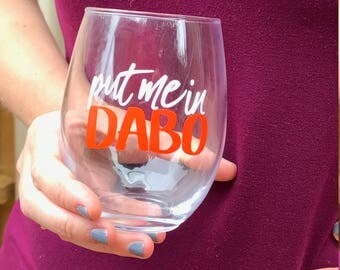 Clemson Wine Glass - Put Me In Dabo
