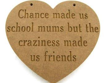 Friends plaque, Chance made us, Friend gift, friend present, wooden plaque, gift idea,