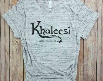 Khaleesi, Mother of Dragons, Game of Thrones, Mother Shirts, Dragon Shirts, Womens T-Shirt, Mama Shirts, Movie Shirts, Pop Culture Shirts