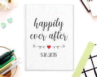 Happily Ever After, Hardcover Journal, Custom Wedding Date, Spiral Notebook, Personalized Wedding, Planner Book, Engagement Gift