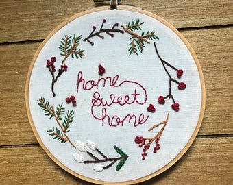 Home Sweet Home hand embroidered wall sign modern embroidery hoop art home decor housewarming gift