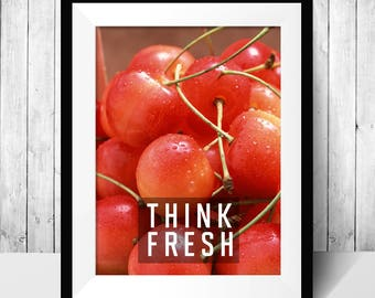 Think fresh, cherry poster, printable wall art, digital download, fruit message