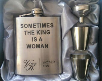 Sometimes The King Is A Woman Flask // Engraved Flask // Her Gift  // Fun Flask // Party Favor // Women Flask // 21st Birthday Gift // 7 oz