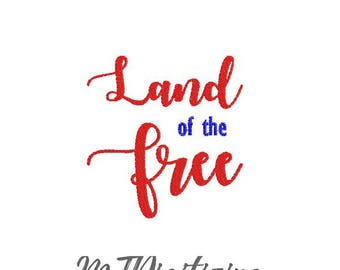 SALE Land of the Free Embroidery Design 5x7 6x10