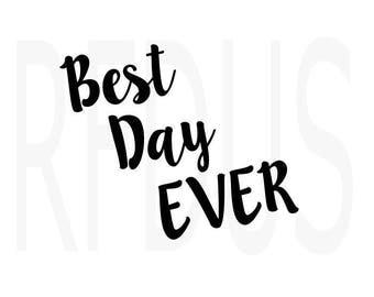 best day ever SVG, cricut cutting file, vecter file, baby girl svg, wreath svg,rose svg, words svg, newborn svg, coming home outfit diy svg