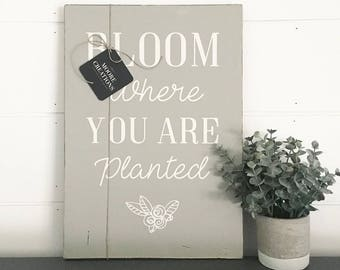 WOOD SIGN | BLOOM Where You Are Planted | Modern Farmhouse Sign | Hand Painted | Wall Art | Home Decor