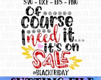 Black Friday SVG File / Shopping cut file / Black Friday Design / Shopping Design / girl shopping svg / Cut file for silhouette or cricut