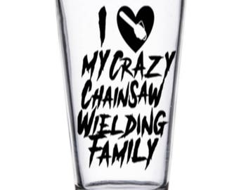 Chainsaw Family Crazy Love Pint Wine Glass Tumbler Alcohol Drink Cup Barware Halloween Merch Massacre