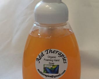 Organic Foaming Hand Soap!  Made to order with your choice of essential oils or fragrance oils.
