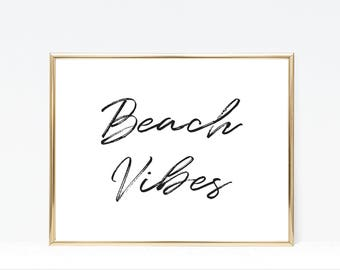 Beach Wall Art - Instant Download - Printable Poster: Beach Vibes; Home Decor - Beach House Decor - Typography - Black and White
