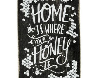 Home is where your Honey is Magnet