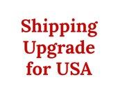 Shipping Upgrade to USA