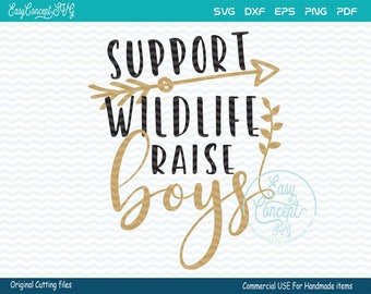 Support Wildlife Raise Boys, Support Wildlife Raise Boys svg, instant download, eps, png, pdf Cut File, svg file, dxf Silhouette