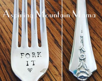Fork It - Rustic Hand Stamped Fork