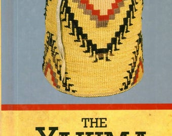 The Yakima by Helen H. Schuster, 1st Edition, Hardcover