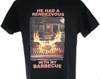 Whitetail Tees Funny hunting T Shirt He had a Rendezvous with my Barbecue