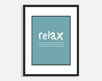 Relax | Wall Art Print | Home Decor