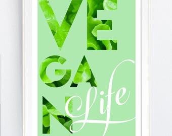 "wall art print, ""Vegan Life"", vegan, healthy, printable, gift, printable,  inspirational quotes,  digital, Svg, pdf, png, jpg, JPEg"