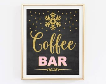 Coffee bar sign printable, pink and gold winter onederland first birthday party, snowflakes winter baby shower chalkboard instant download