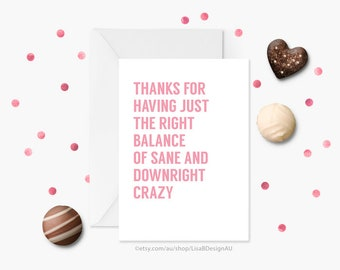 Funny Anniversary Card, Best Friend Card, Funny Friend card, Valentines Card, Crazy Girlfriend, Card for Girlfriend, Card for Her GCLACA6018