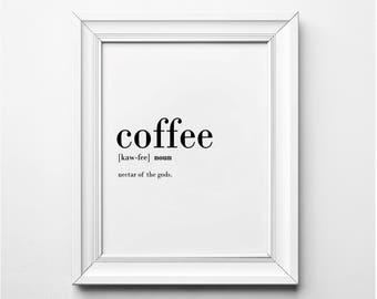COFFEE Definition, Coffee Lover Wall Art, Funny Kitchen Art Print, Word Art, Coffee Art Print, Coffee Print, Funny Printable Art,