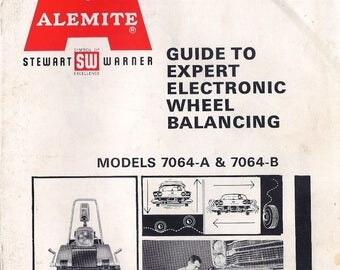Stewart Warner Alemite Wheel Balancer #7064 Instruction Photocopy