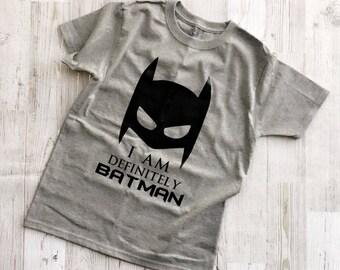 Kids I am defintely Batman Tshirt by LoveJo&Co - Sizes Kids 2T- XLarge ~ Free Shipping