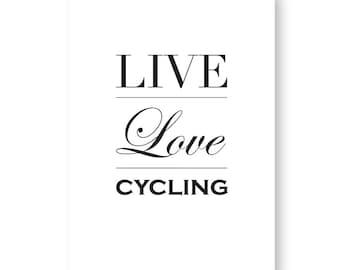 Live Love Cycling Sign, Cycling Sign, Cycling Gift, Cycling Print
