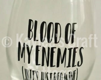 Stemless Wine Glass: Blood of My Enemies