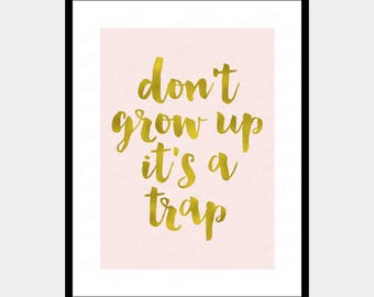 Grow Up Quotes Brilliant Pink Quote  Etsy