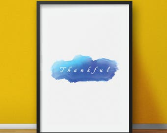 Thankful Printable Art Print, Thanksgiving Printable, Thankful sign, Fall Home Decor, Wall art print, watercolor print digital download
