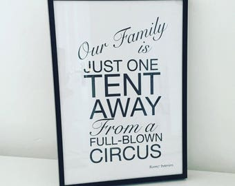 Our family is just one tent away from a full blow circus print